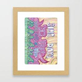 Sometimes I feel... Framed Art Print
