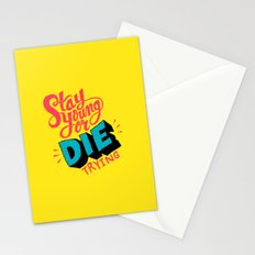 Stay Young or Die Trying Stationery Cards