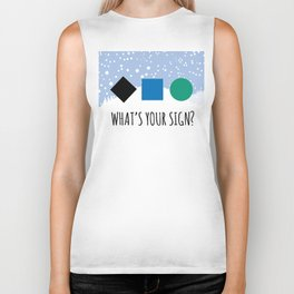 What's Your Sign? Biker Tank