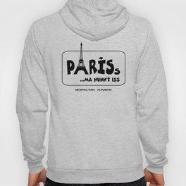 PARISs ... ma nunn'è iss Hoody