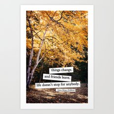 perks of being a wallflower - life doesn't stop for anybody Art Print