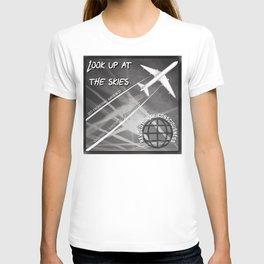 Look up at the Skies (Geo-Engineering) T-shirt
