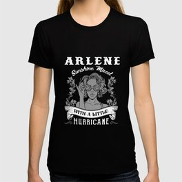 arlene sunshine mixed with a little hurricane beautiful confident talent sister T-shirt