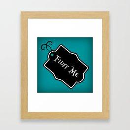 """""""Fluff Me"""" Alice in Wonderland styled Bottle Tag Design in 'Alice Blue' Framed Art Print"""