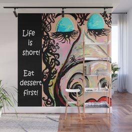 Eat Dessert First Wall Mural