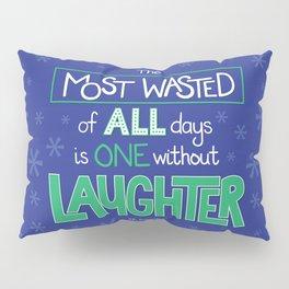 Laughter Pillow Sham