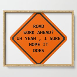 Road Work Ahead Serving Tray