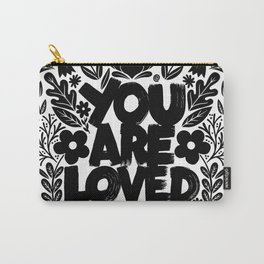 you are loved - garden Carry-All Pouch