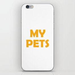 Funny Chicken Gift My Pets Give iPhone Skin