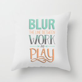 Work and Play Throw Pillow