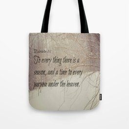 Ecclesiastes 3 Season Tote Bag
