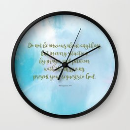 Do Not Be Anxious, Philippians 4:6 Wall Clock