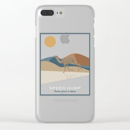 Speed Hump - Fastest Camel in Africa Clear iPhone Case