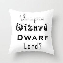 Vampire Wizard Dwarf Lord? (Folklore Genders) Throw Pillow