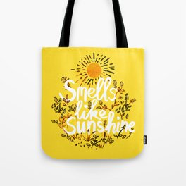 Smells Like Sunshine Tote Bag