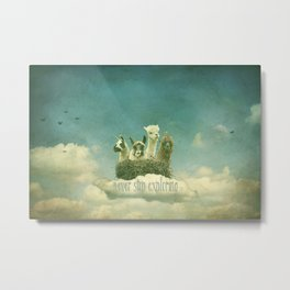 NEVER STOP EXPLORING THE CLOUDS Metal Print