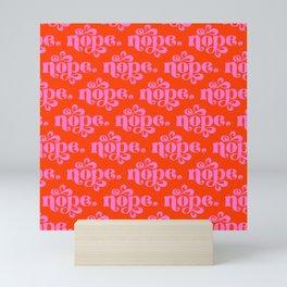 Nope Pink & Geranium Mini Art Print