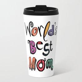 World's Best Mom Typography Travel Mug