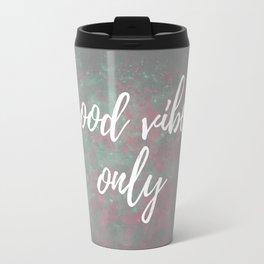 Good Vibes Only Mint Pink Travel Mug