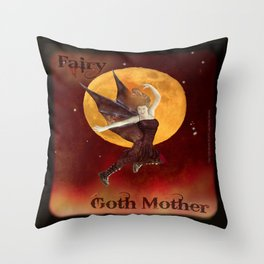 FAERIE GOTH MOTHER - 033 Throw Pillow