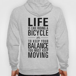 Life is like riding a bicycle. White Background. Hoody