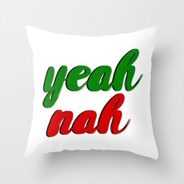Yeah Nah Throw Pillow