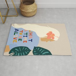 What A Time To Be Alive #illustration #painting Rug