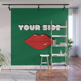 Your Side Wall Mural
