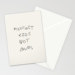 PROTECT KIDS NOT GUNS Stationery Cards