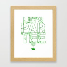 Let's Par Tee Golf Funny Golfing Party Framed Art Print
