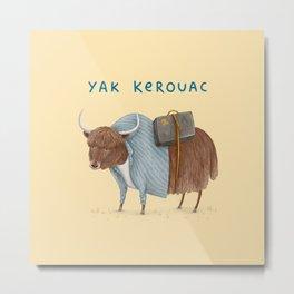 Yak Kerouac Metal Print