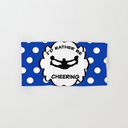 I'd Rather Be Cheering Design in Royal Blue Hand & Bath Towel