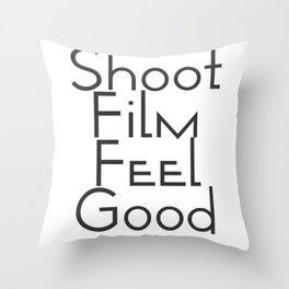 Shoot Film, Feel Good (Big) Throw Pillow