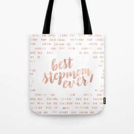 Best Stepmom Ever! Brush lettering. Rose gold. Hash mark pattern. Tote Bag