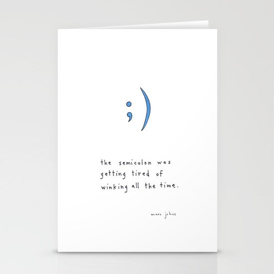the semicolon was getting tired of winking Stationery Cards
