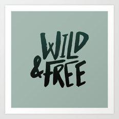 Wild & Free x Olive Green Art Print