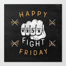 Fist Fight Friday Canvas Print