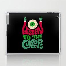Listen To The Cyclops Laptop & iPad Skin