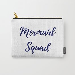 Mermaid Squad Carry-All Pouch