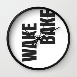 Wake Bake Repeat Wall Clock