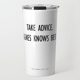 From Agnes-With Love Travel Mug