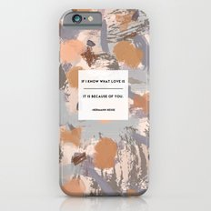 Because of You iPhone 6s Slim Case