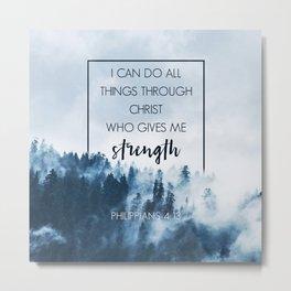 Forest Philippians 4:13 Metal Print