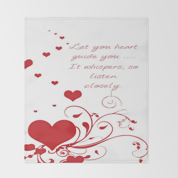 Let Your Heart Guide You Valentine Message Throw Blanket