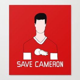 F*ck Ferris, Save Cameron Canvas Print