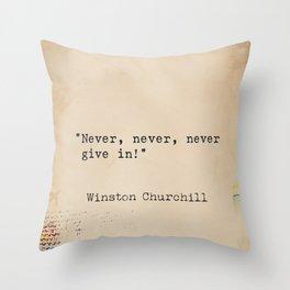 Winston S. Churchill quote x 1 Throw Pillow