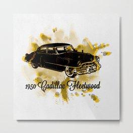 """1950 Cadillac Fleetwood """"Caddy"""" Metal Print"""
