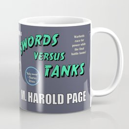 Swords Versus Tanks: Episode 4 Coffee Mug