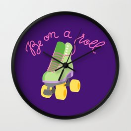 Be On A Roll (Purple Background) Wall Clock