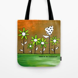 """""""Dare To Be Different"""" Original design by PhillipaheART Tote Bag"""